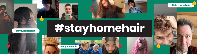 #StayHomeHair